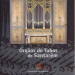 2009_Órgãos de Tubos de Santarém
